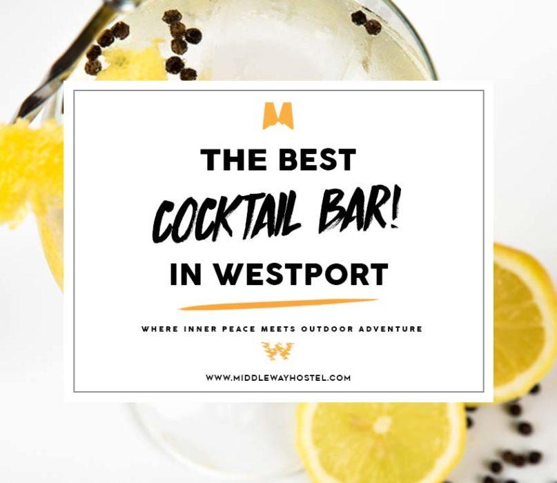best cocktail bar in westport
